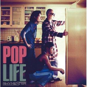 POP LIFE RHYMESTER
